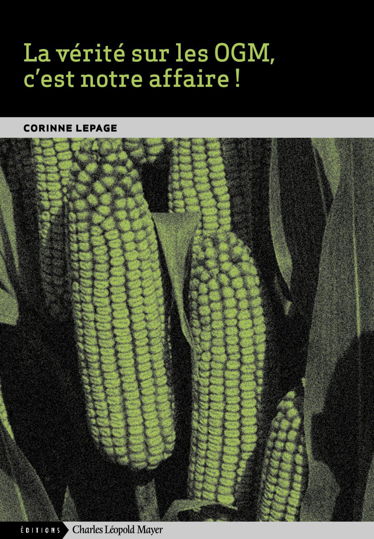 OGM, enfin la vérité